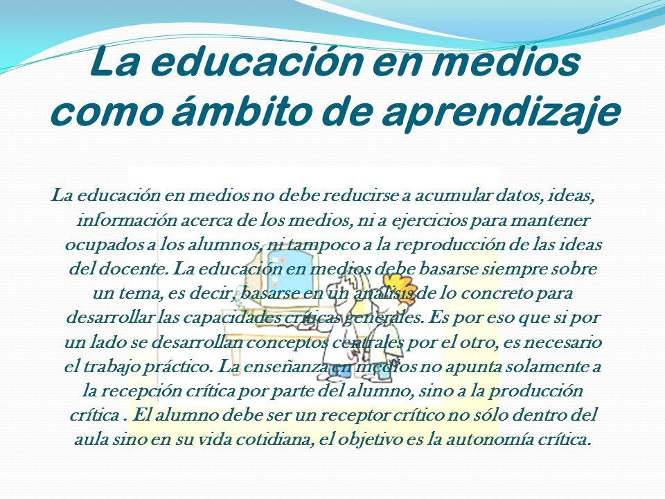 La educación en medios como ámbito de aprendizaje
