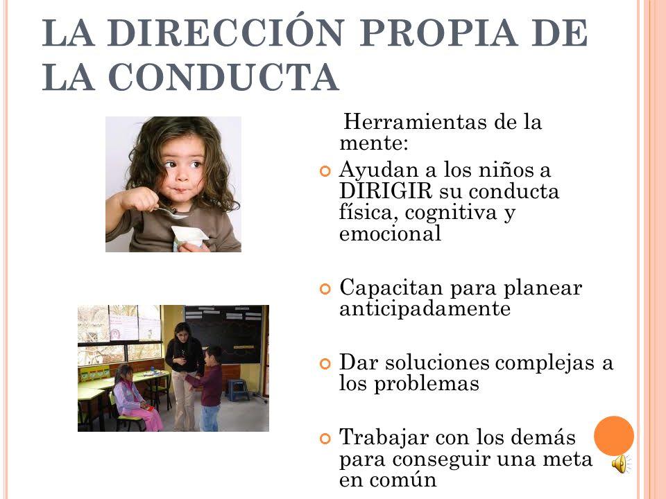 LA DIRECCIÓN PROPIA DE LA CONDUCTA