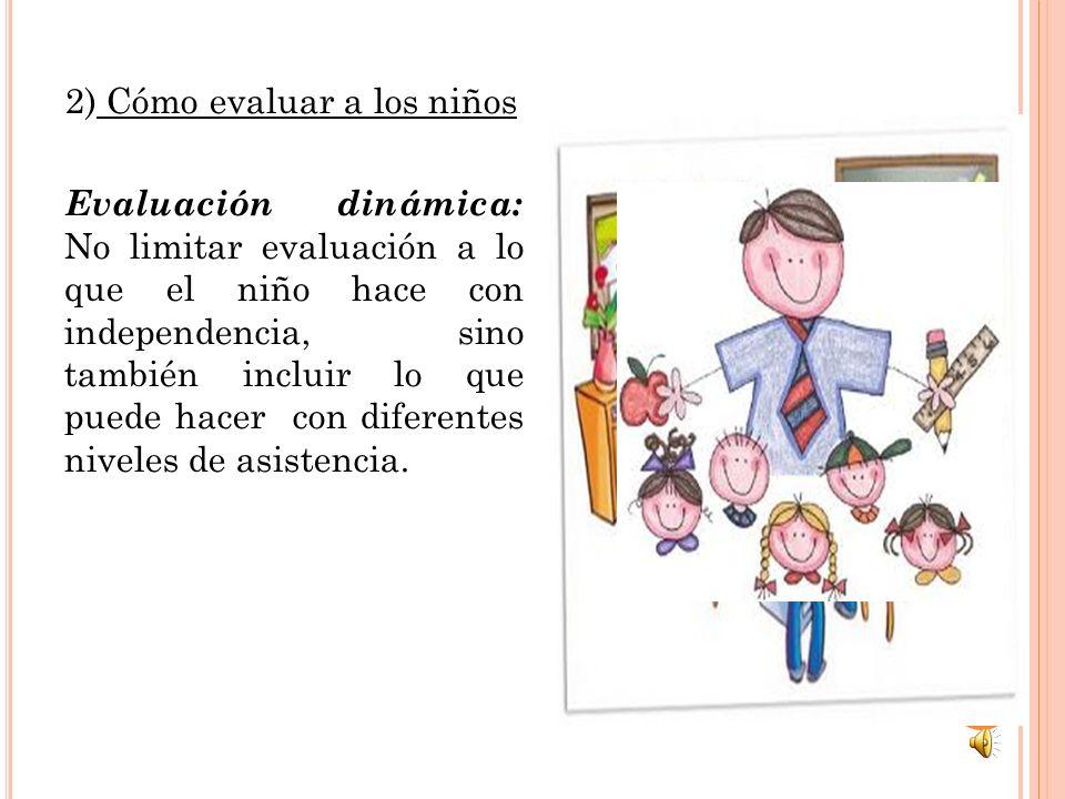 2) Cómo evaluar a los niños
