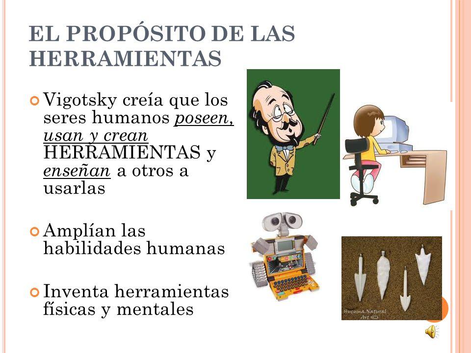EL PROPÓSITO DE LAS HERRAMIENTAS