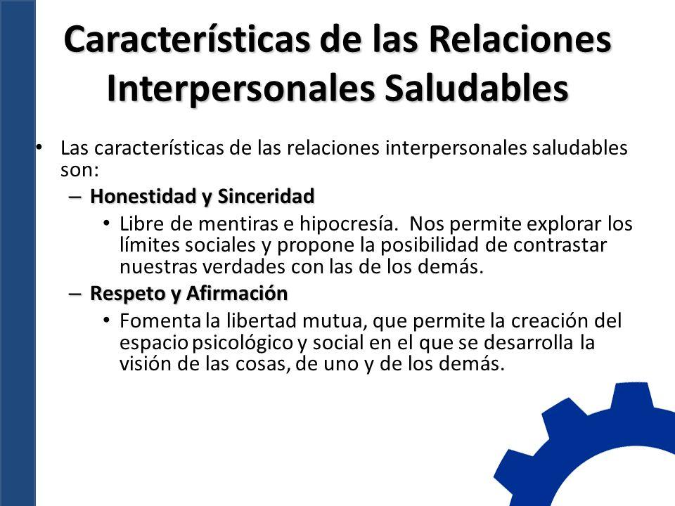Características de las Relaciones Interpersonales Saludables