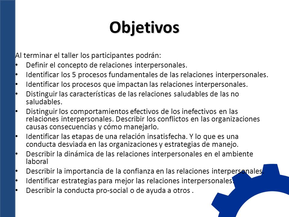 Objetivos Al terminar el taller los participantes podrán: