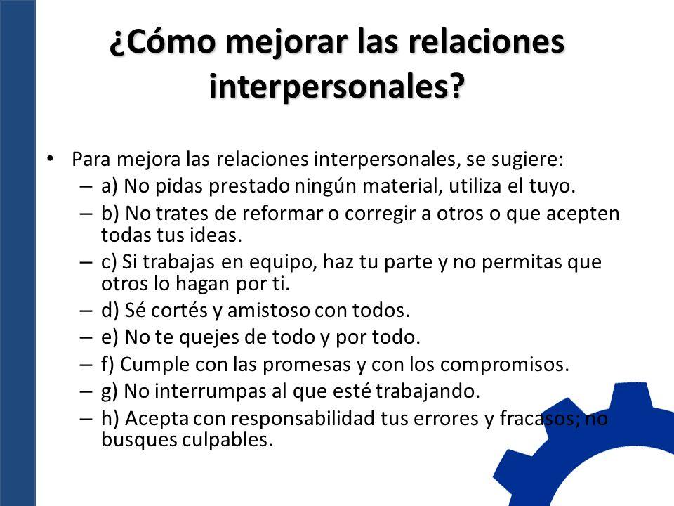 ¿Cómo mejorar las relaciones interpersonales