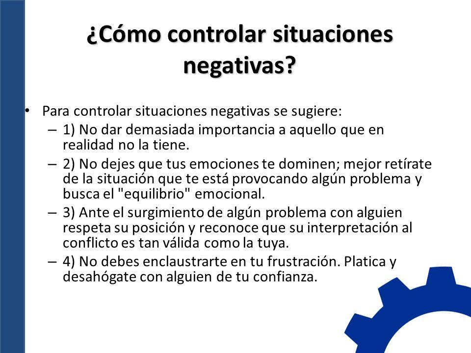 ¿Cómo controlar situaciones negativas
