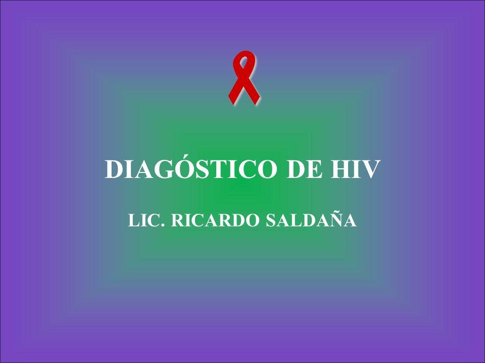  DIAGÓSTICO DE HIV LIC. RICARDO SALDAÑA