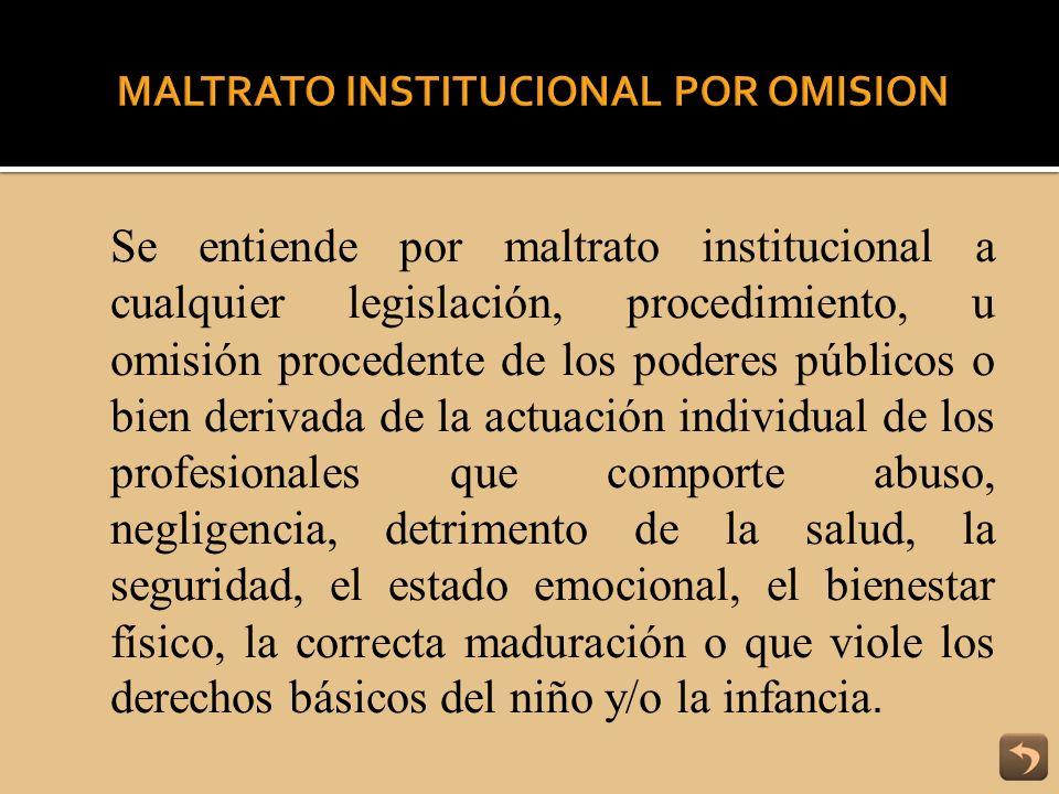 MALTRATO INSTITUCIONAL POR OMISION