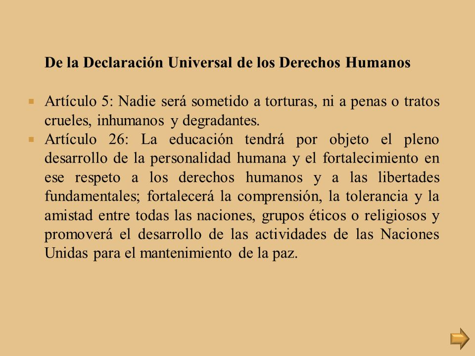 De la Declaración Universal de los Derechos Humanos