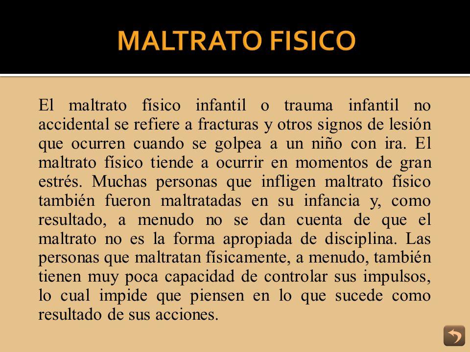 MALTRATO FISICO