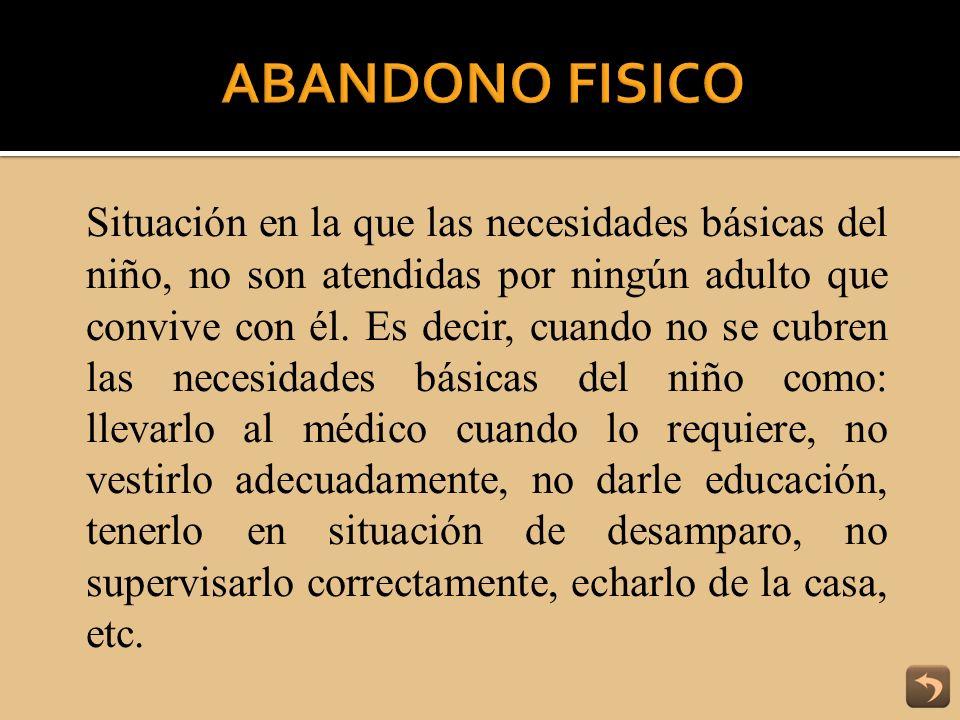 ABANDONO FISICO