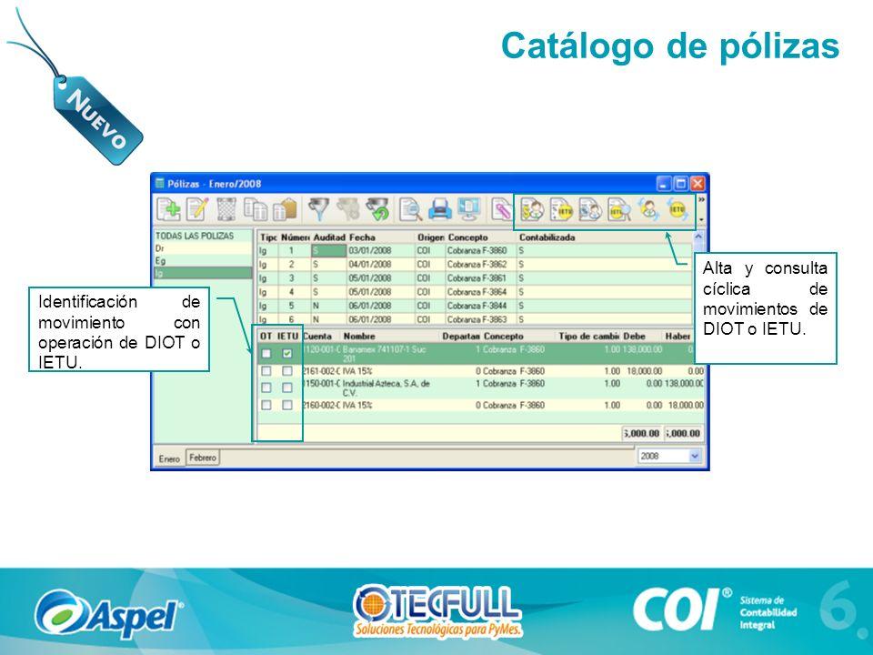 Catálogo de pólizas Identificación de movimiento con operación de DIOT o IETU.
