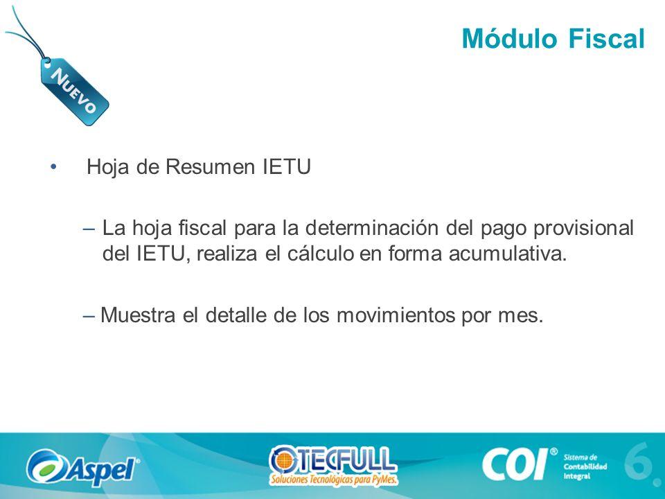 Módulo Fiscal Hoja de Resumen IETU