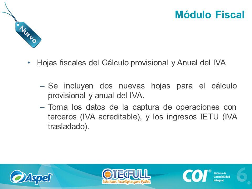 Módulo Fiscal Hojas fiscales del Cálculo provisional y Anual del IVA