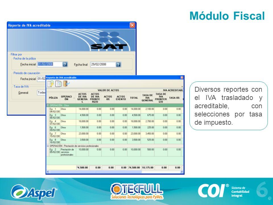 Módulo Fiscal Diversos reportes con el IVA trasladado y acreditable, con selecciones por tasa de impuesto.