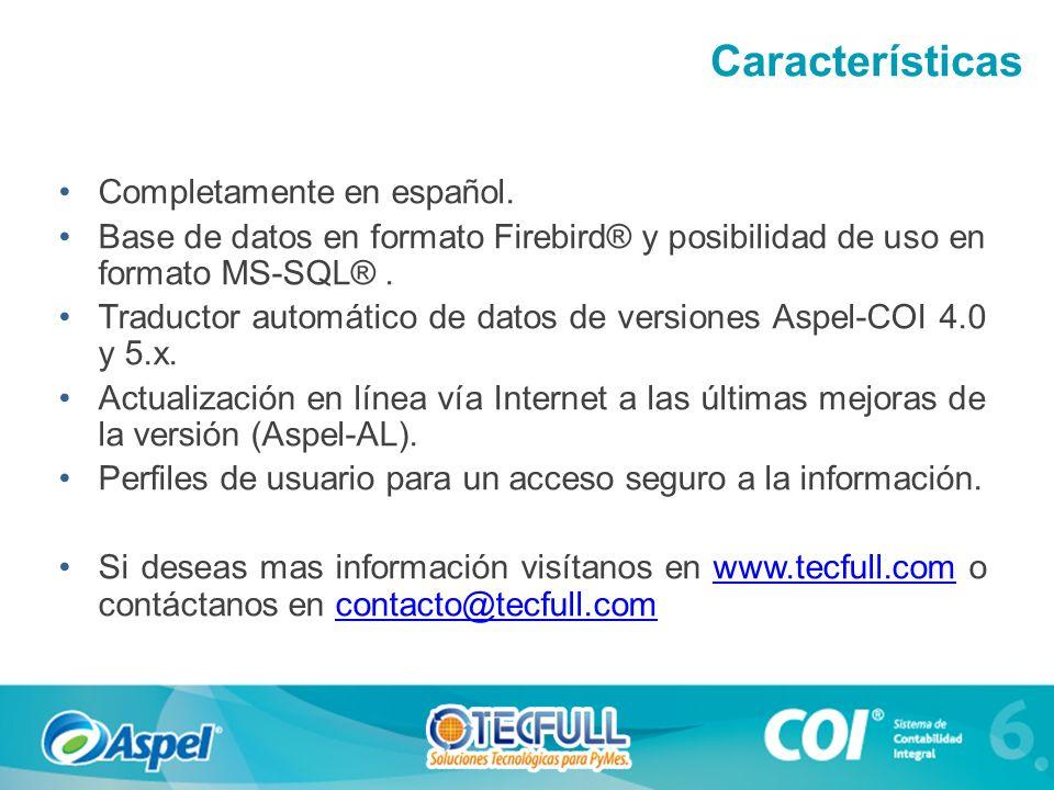 Características Completamente en español.