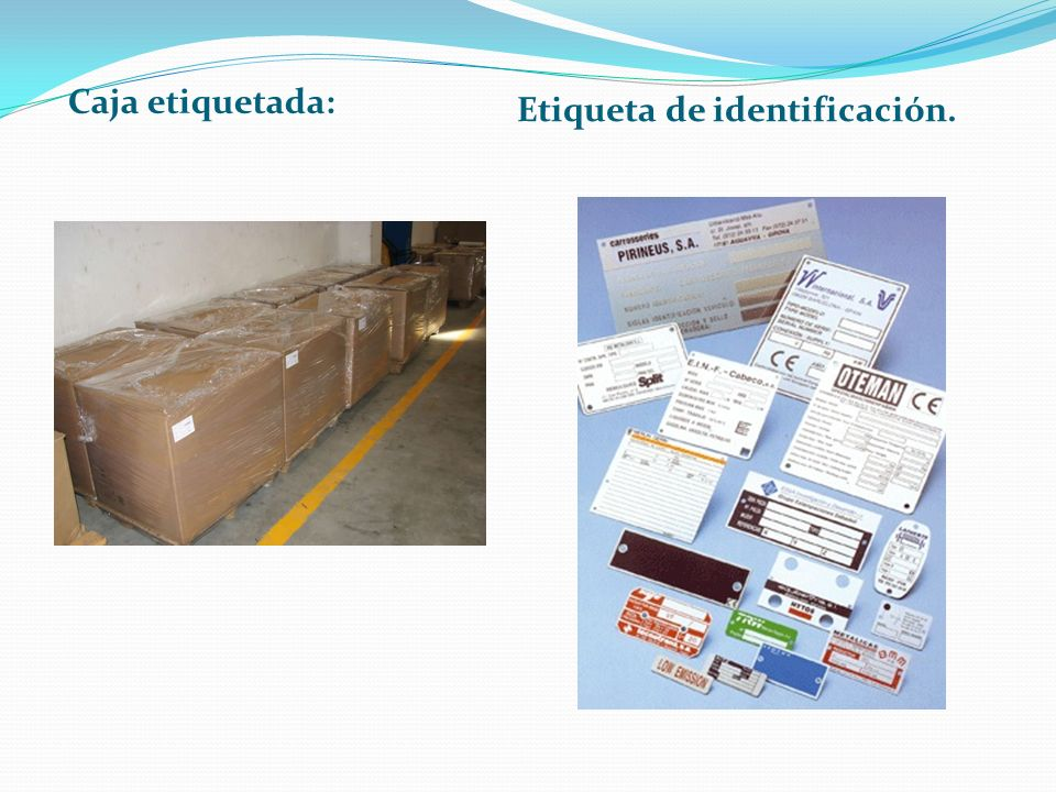 Caja etiquetada: Etiqueta de identificación.