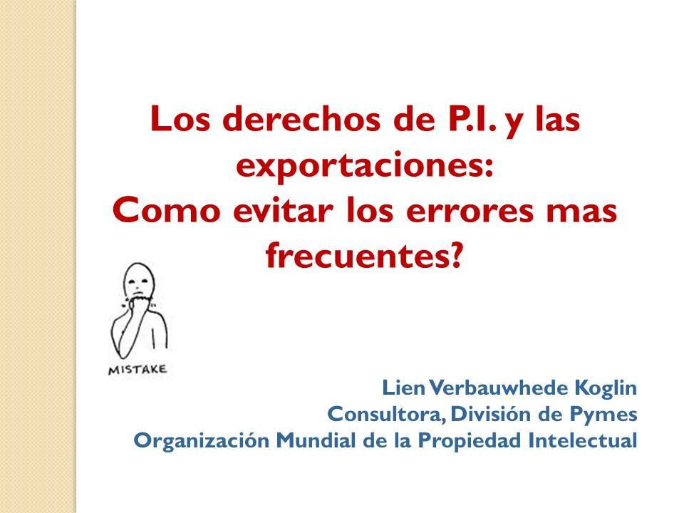 Los derechos de P.I. y las exportaciones: