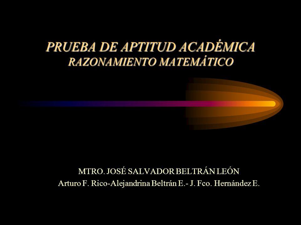 PRUEBA DE APTITUD ACADÉMICA RAZONAMIENTO MATEMÁTICO