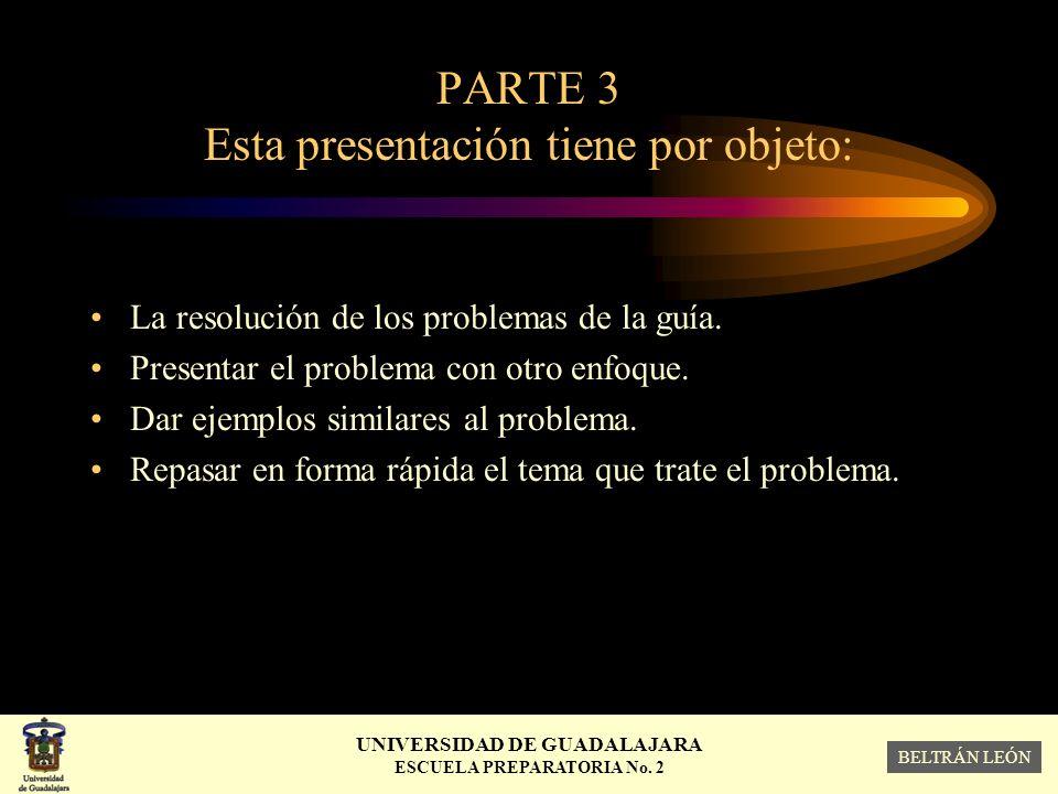 PARTE 3 Esta presentación tiene por objeto: