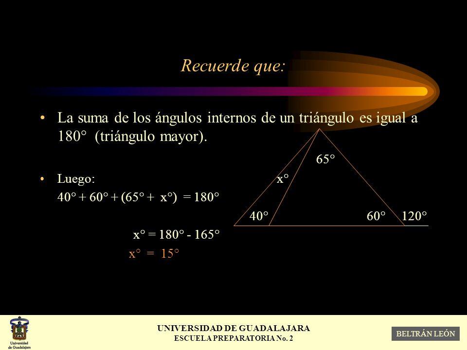 Recuerde que: La suma de los ángulos internos de un triángulo es igual a 180° (triángulo mayor). 65°