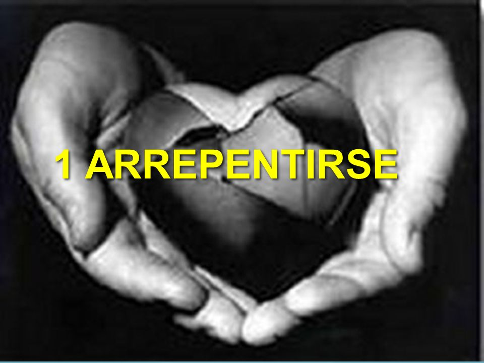 1 ARREPENTIRSE