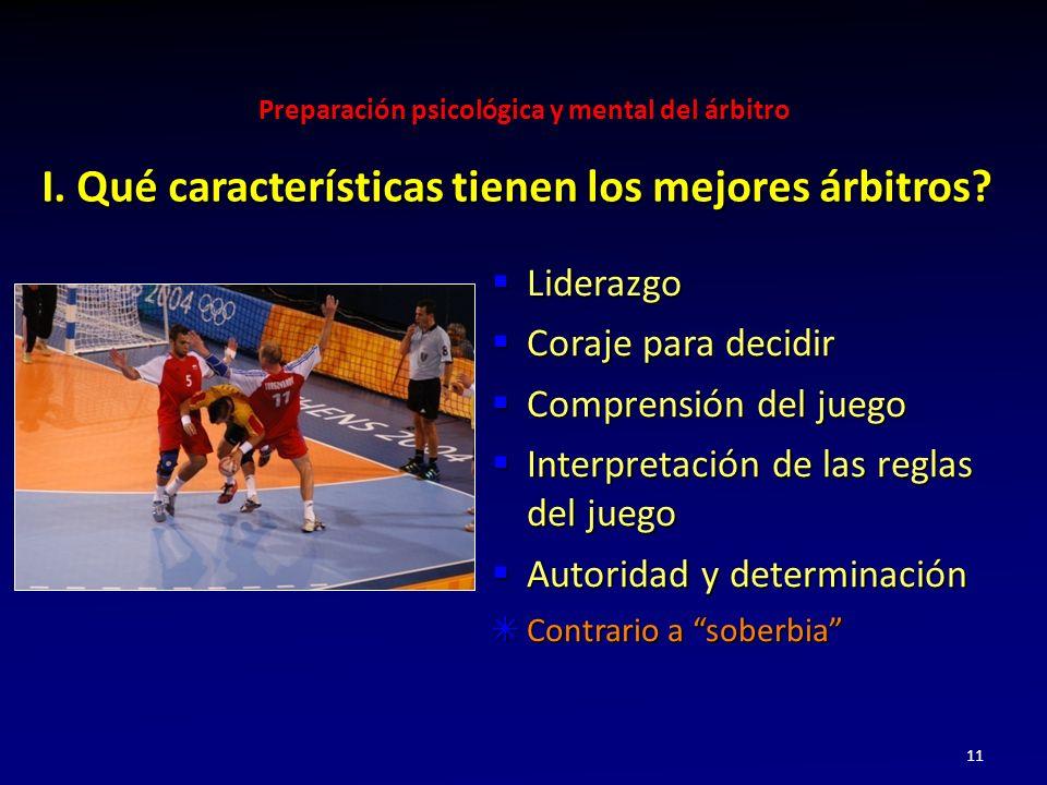 I. Qué características tienen los mejores árbitros