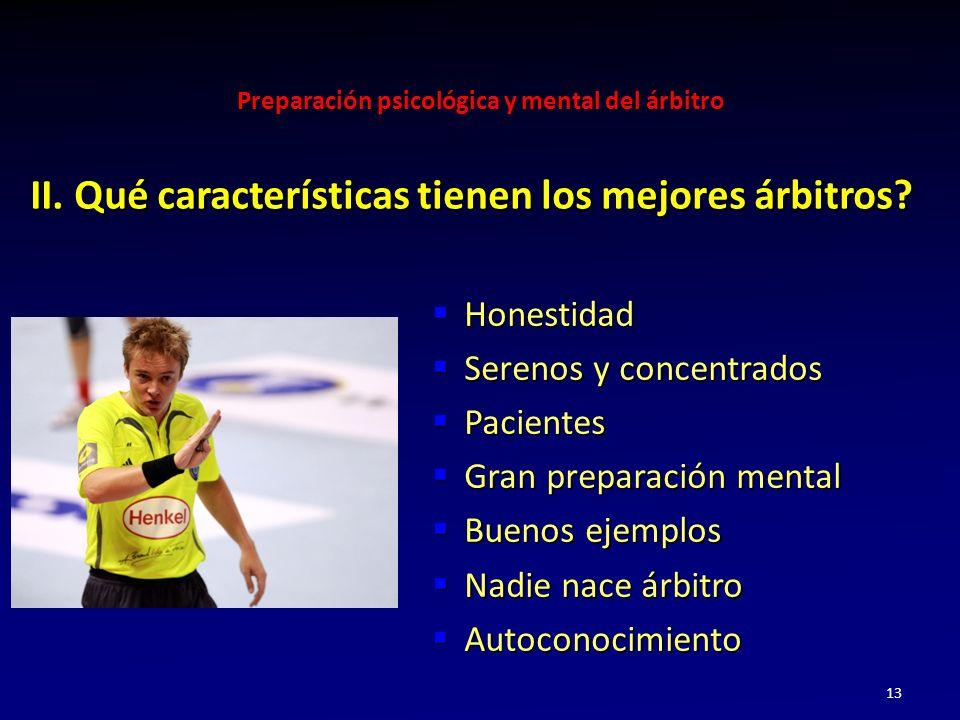 II. Qué características tienen los mejores árbitros