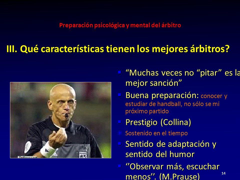 III. Qué características tienen los mejores árbitros