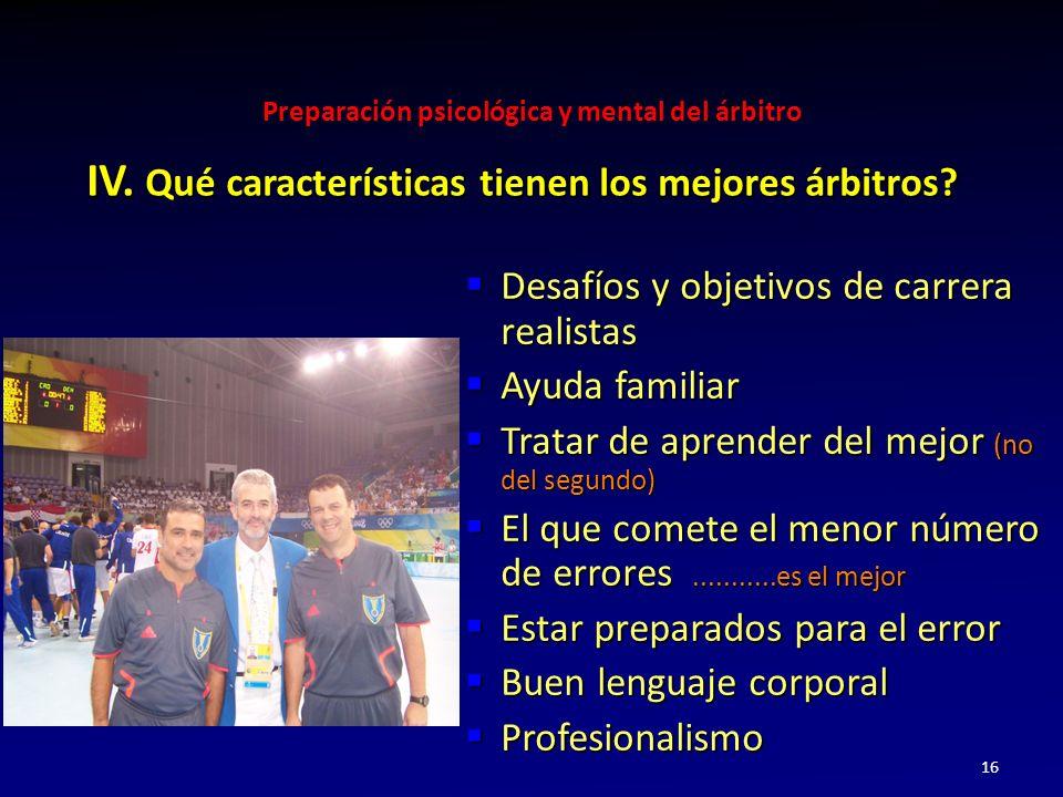 IV. Qué características tienen los mejores árbitros