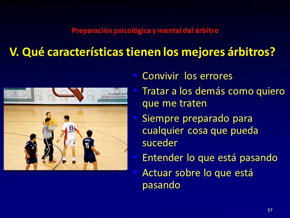V. Qué características tienen los mejores árbitros