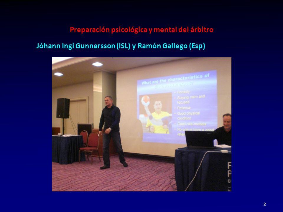 Jóhann Ingi Gunnarsson (ISL) y Ramón Gallego (Esp)