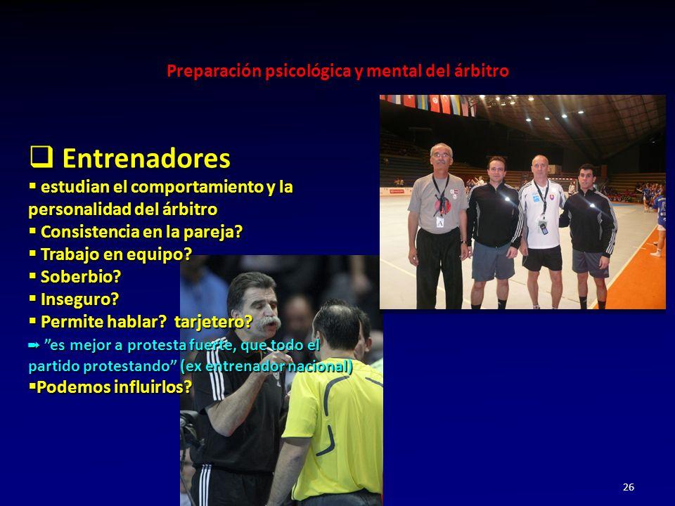 Entrenadores estudian el comportamiento y la personalidad del árbitro