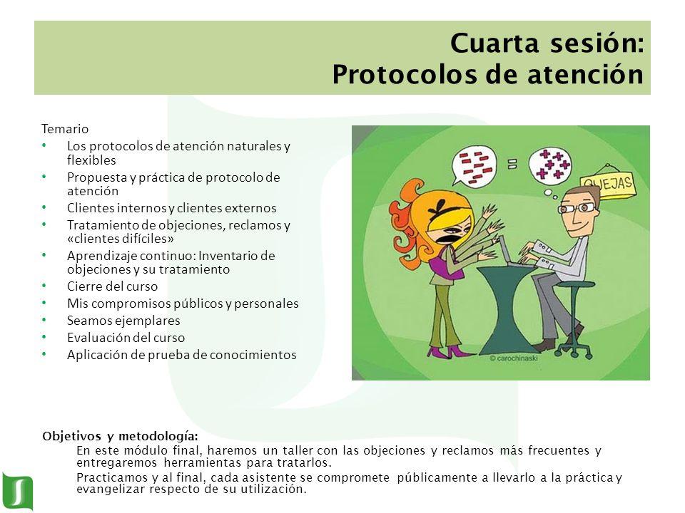 Cuarta sesión: Protocolos de atención