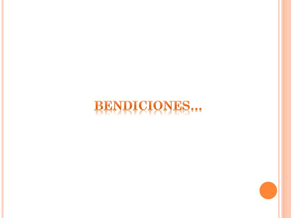 BENDICIONES…