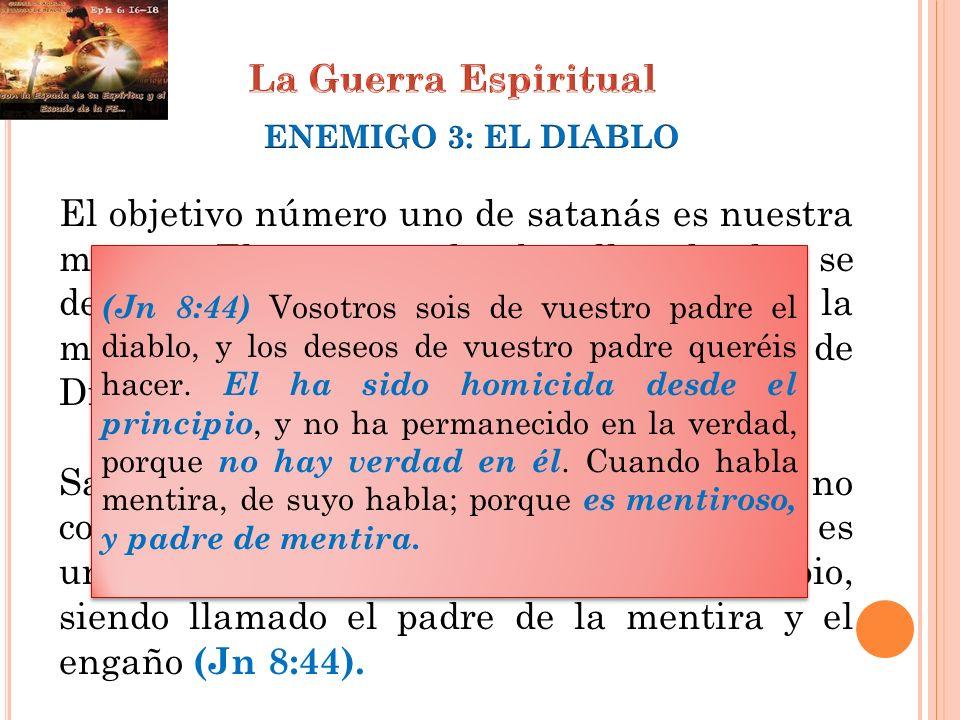 La Guerra EspiritualENEMIGO 3: EL DIABLO.