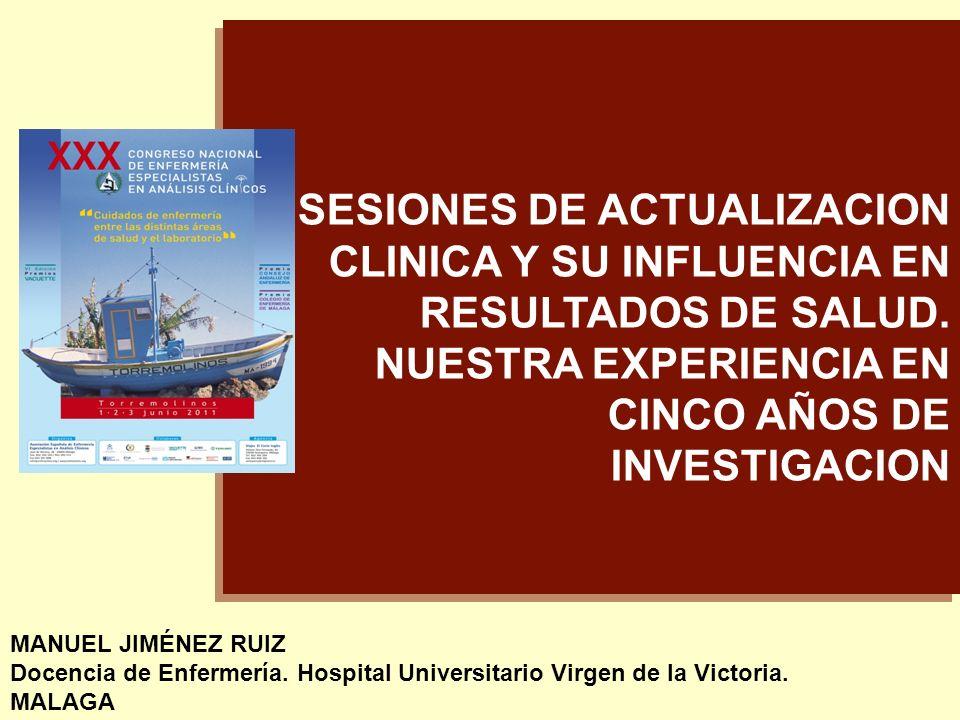SESIONES DE ACTUALIZACION CLINICA Y SU INFLUENCIA EN RESULTADOS DE SALUD. NUESTRA EXPERIENCIA EN CINCO AÑOS DE INVESTIGACION
