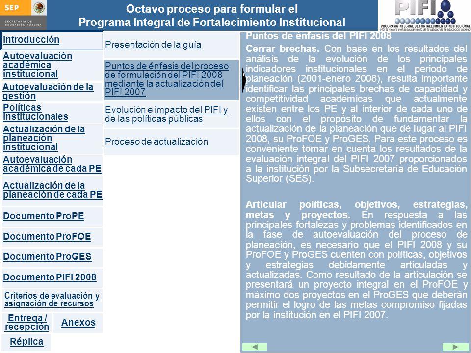 Puntos de énfasis del PIFI 2008