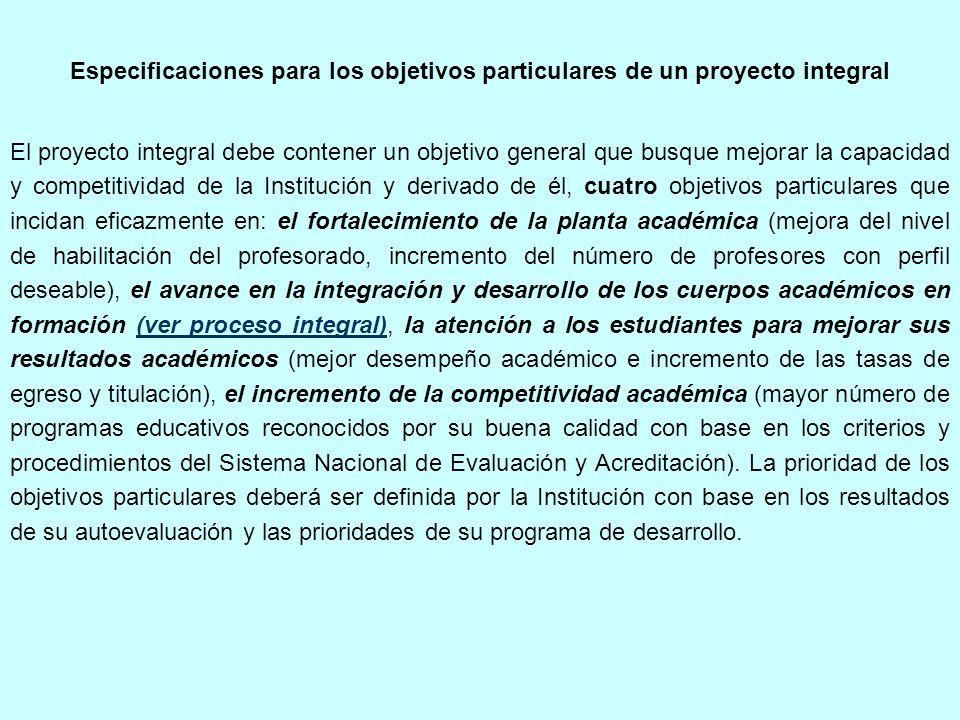 Especificaciones para los objetivos particulares de un proyecto integral