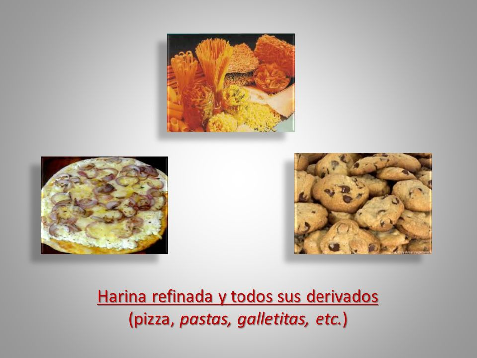 Harina refinada y todos sus derivados