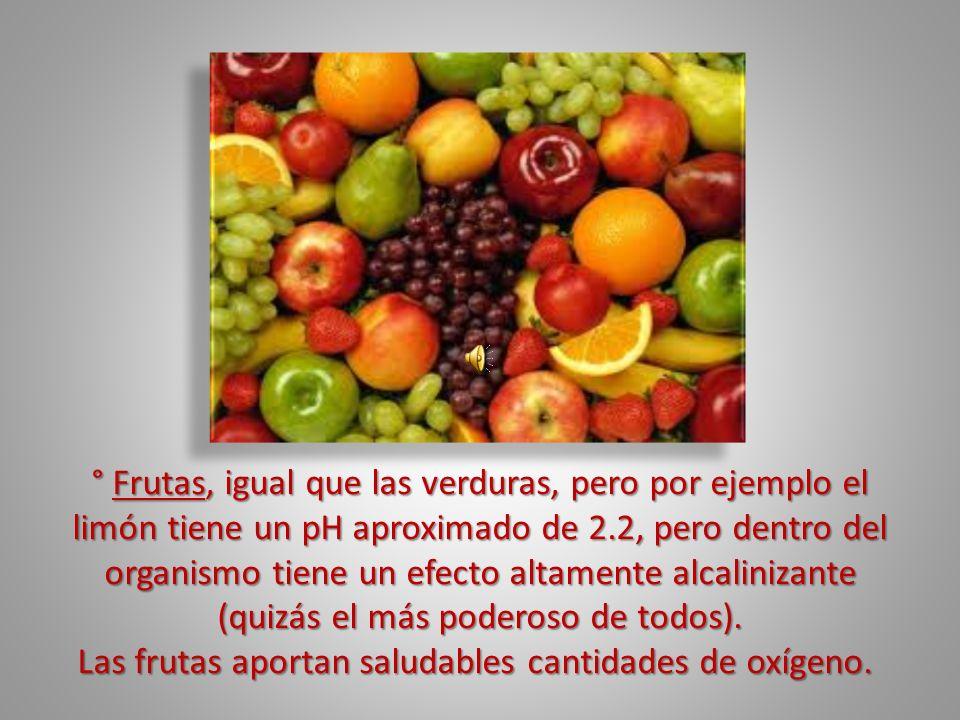 Las frutas aportan saludables cantidades de oxígeno.