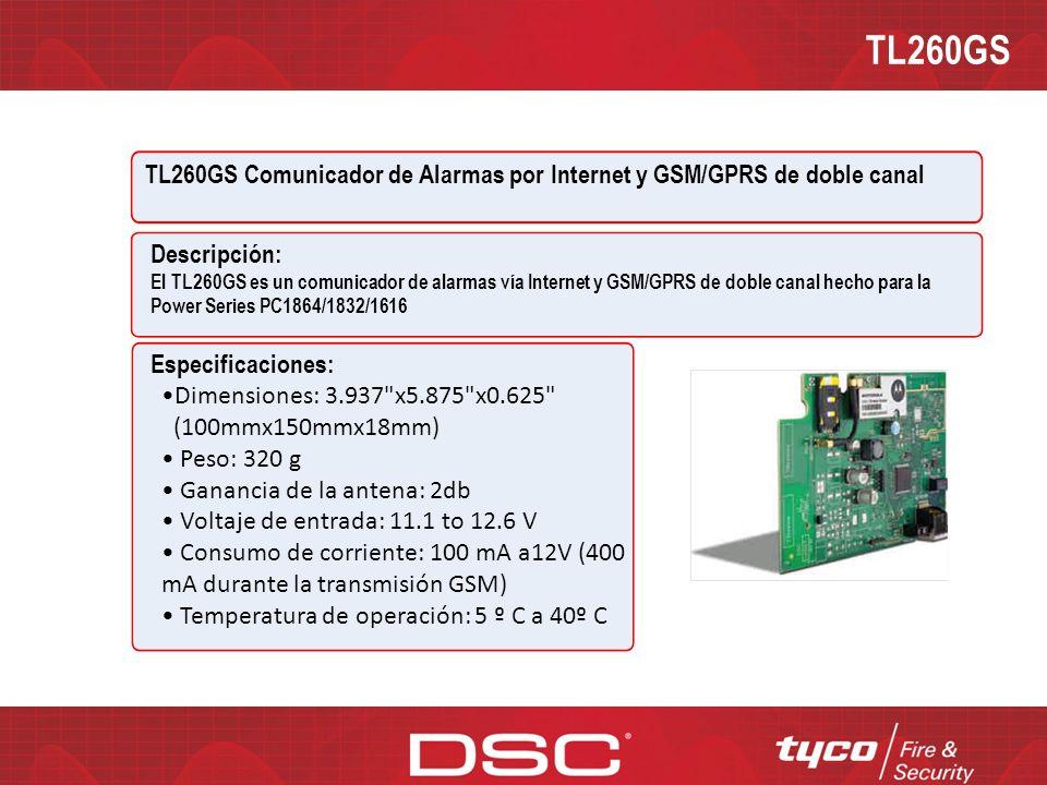 TL260GS TL260GS Comunicador de Alarmas por Internet y GSM/GPRS de doble canal. Descripción: