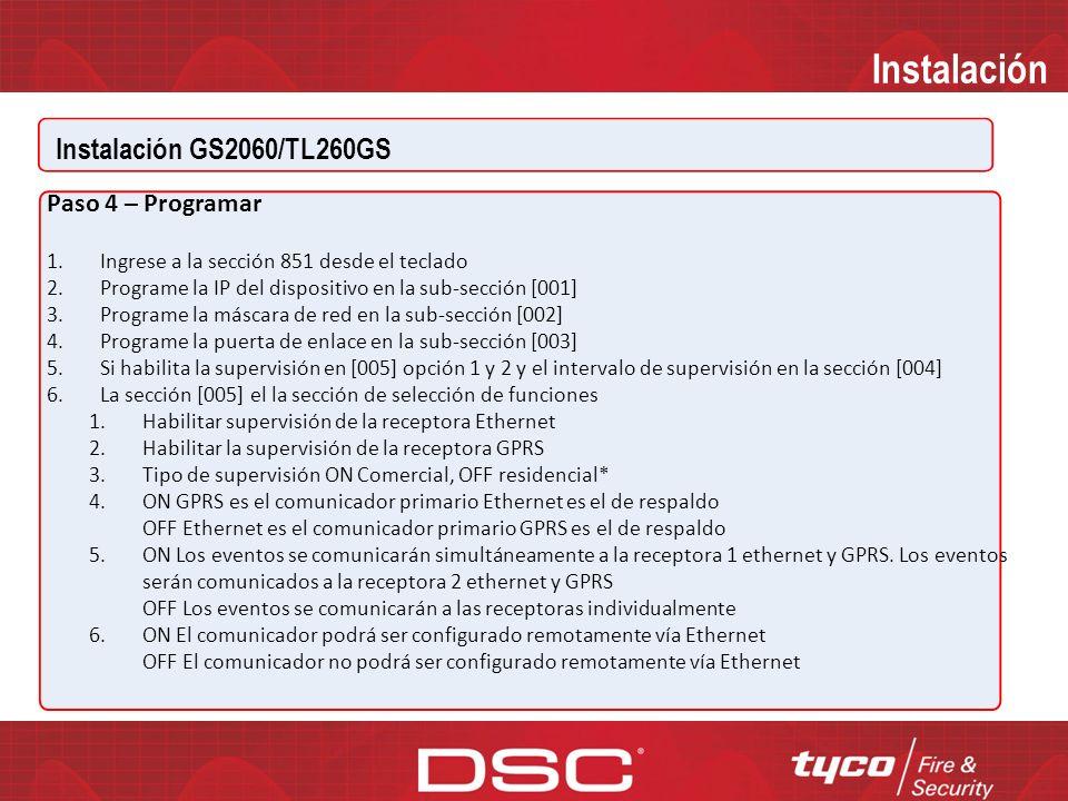 Instalación Instalación GS2060/TL260GS Paso 4 – Programar READ SCREEN