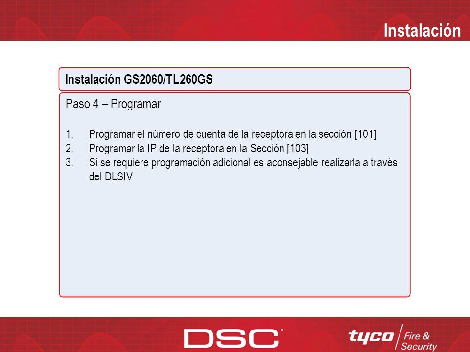 Instalación Instalación GS2060/TL260GS Paso 4 – Programar