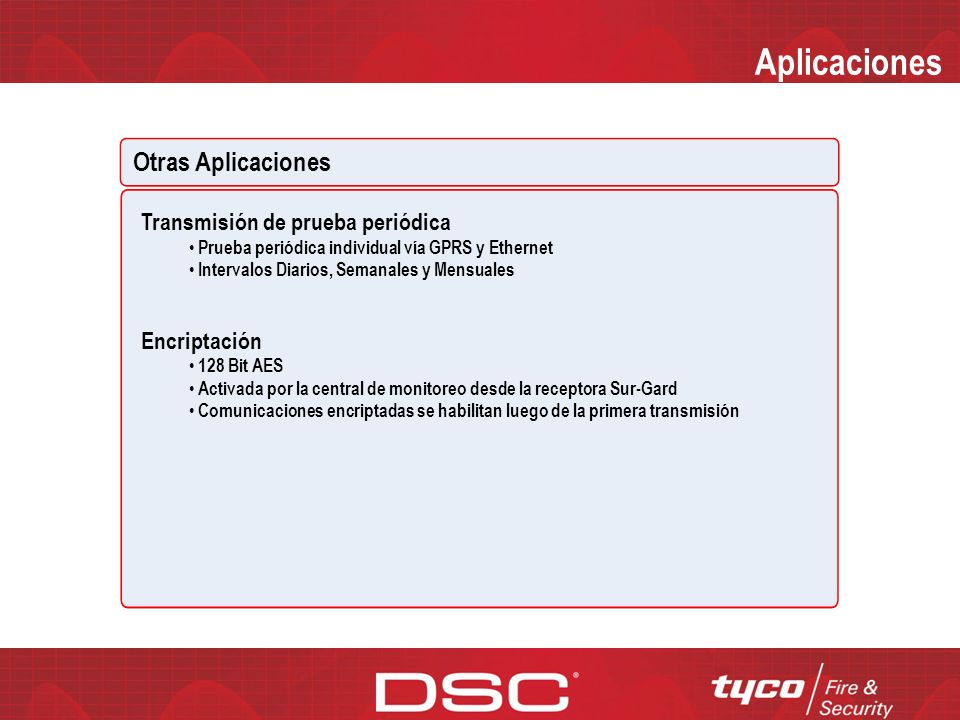 Aplicaciones Otras Aplicaciones Transmisión de prueba periódica