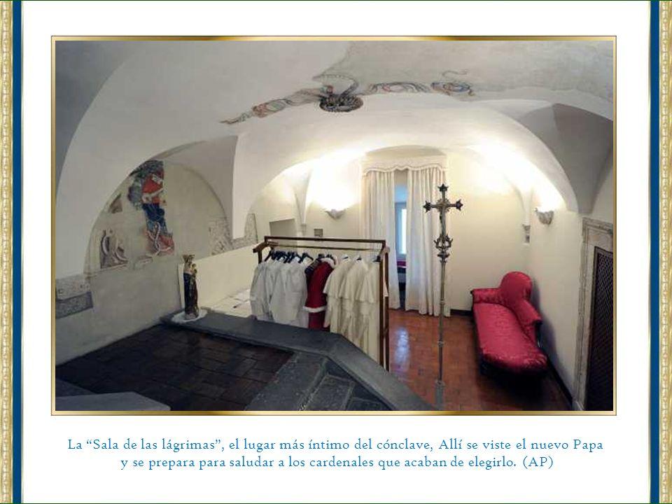 La Sala de las lágrimas , el lugar más íntimo del cónclave, Allí se viste el nuevo Papa