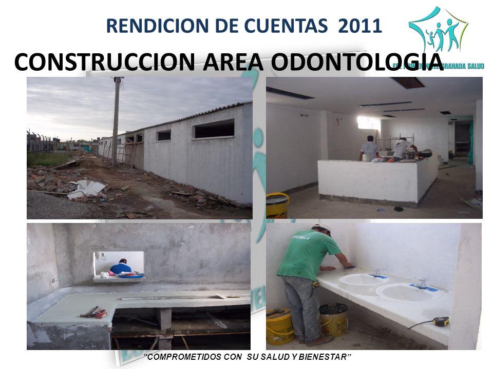 CONSTRUCCION AREA ODONTOLOGIA COMPROMETIDOS CON SU SALUD Y BIENESTAR