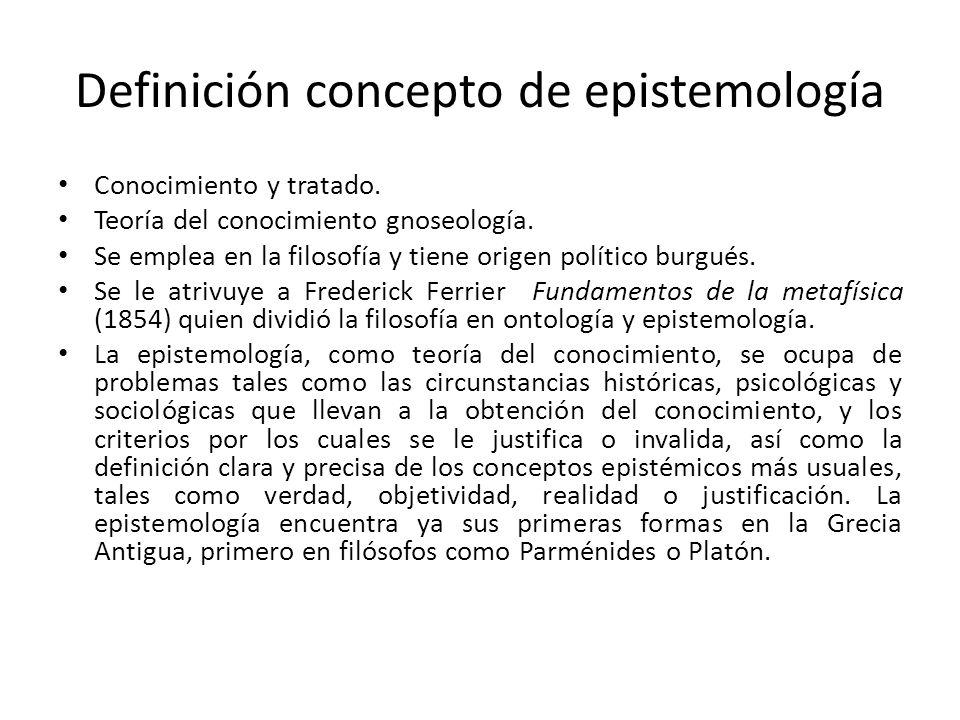 Definición concepto de epistemología