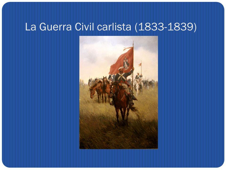 La Guerra Civil carlista (1833-1839)