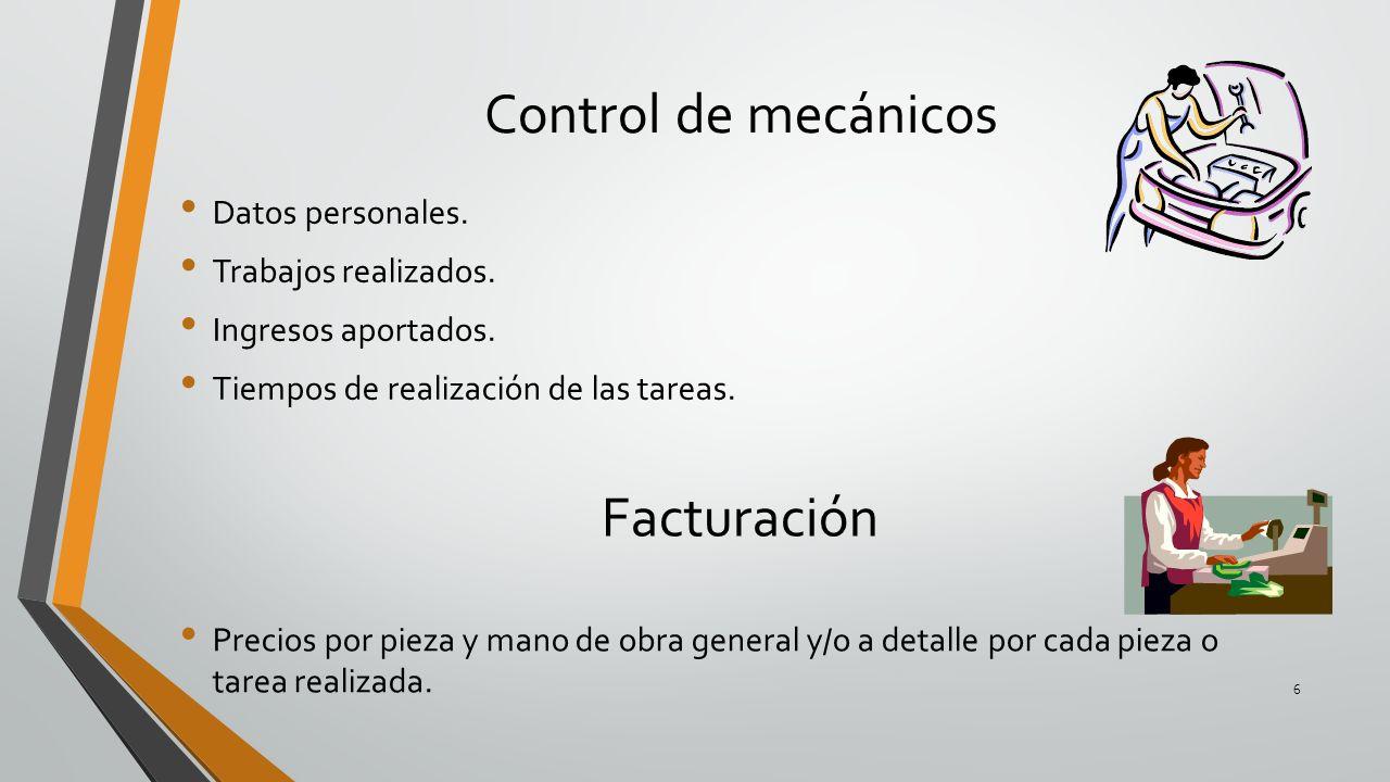 Control de mecánicos Facturación Datos personales.