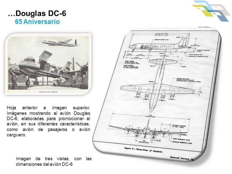 …Douglas DC-6 65 Aniversario