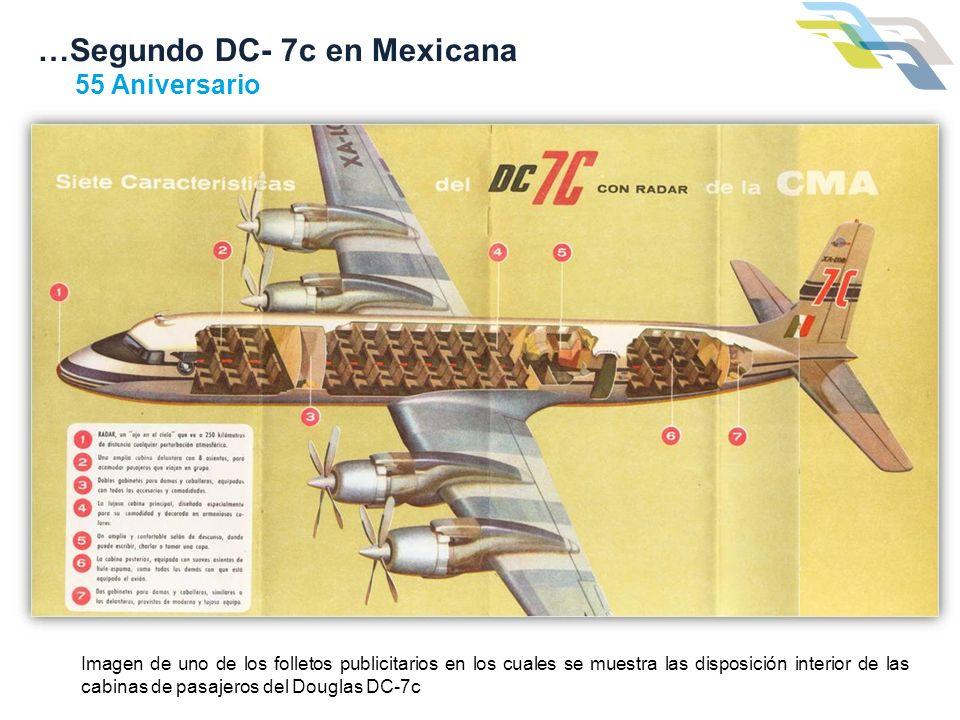 …Segundo DC- 7c en Mexicana